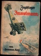 """Livre Allemand Aviation 1914-1918 : """"Jagdflieger Immelmann - 1914-18"""