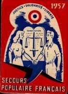SECOURS POPULAIRE FRANCAIS...1957...CARTE ANNUELLE :100F - Cartes