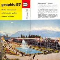 """07608 """"GRAPHIC 57 - MOSTRA INTERNAZIONALE DELLE INDUSTRIE GRAFICHE - LOSANNA - SVIZZERA"""" PIEGHEVOLE PUBBL. TURIST. ORIG. - Dépliants Turistici"""