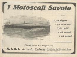 PUBBLICITA'  MOTOSCAFI SAVOIA S.I.A.I. DI SESTO CALENDE  SUL LAGO MAGGIORE 1923  RITAGLIATA DA GIORNALE (8) - Werbung