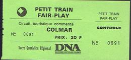 """Ancien Ticket """"enfant"""" Petit Train Fair-Play Colmar Circuit Touristique + Pub Dernières Nouvelles D'Alsace (années 1990) - Railway"""