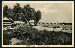 Vigevano - Ponte Sul Ticino - Non Viaggiata - Rif. 01670 - Vigevano