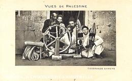 VUES DE PALESTINE - Tisserands Syriens - Ed. CHOCOLATERIE D' AIGUEBELLE - Palestine
