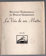Catalogue De Disques LA VOIX DE SON MAITRE : Sélection Trimestrielle  Mai 1938 (PPP9931) - Werbung
