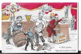 POLITIQUE ILLUSTRATEUR F. CHAMOUIN VIN LOUPILLON   NOUGAT MONTELIMAR Preparatifs 18 FEVRIER  COULEURS DESSIN - Satiriques