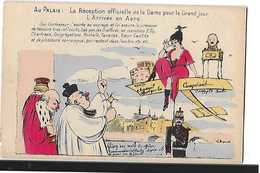 POLITIQUE AU PALAISRECEPTION OFFICIELLE DE LA DAME ARRIVEE EN AERO  DESSIN COULEURS - Satiriques