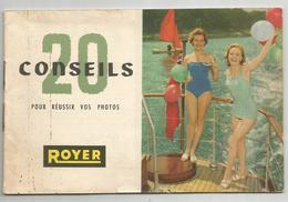 ROYER : 20 CONSEILS POUR REUSSIR VOS PHOTOS - Matériel & Accessoires