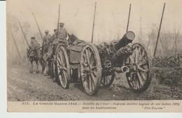 CPA  - LA GRANDE GUERRE 1914 - BATAILLE DE L'YSER - NOUVEAU MORTIER ANGLAIS DE SIX INCHES DANS LES HOUBLONNIÈRES - EXPRE - Material