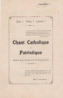 """Chant Catholique Patriotique """"Dieu ! Patrie ! Liberté !""""musique De X..paroles Du R.P. DELAPORTE (S.J.) Prix Poésie BE - Partitions Musicales Anciennes"""
