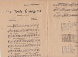 Les Trois Evangiles Chanson Profane St -Gilles,mus.A.Fattorini  Le Moulin Des Amours J'oublie Tout Ma Jolie..état Moyen - Partitions Musicales Anciennes