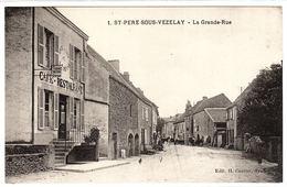 SAINT PERE SOUS VEZELAY (89) - La Grande-Rue - Ed. H. Couron, Avallon - Otros Municipios