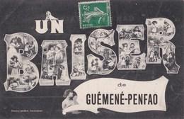 Carte 1910 UN BAISER DE GUEMENE PENFAO - Guémené-Penfao
