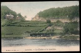 LAROCHE   LE CHALET ET LE TRANCHEE - La-Roche-en-Ardenne