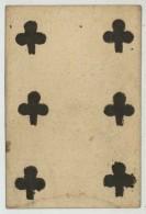 Carte à Jouer XVIIIe De Jean Dodat (Lyon , Cartier Actif De 1700 à 1732). 6 De Trèfle . - Cartes à Jouer Classiques