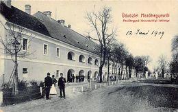 ALTE AK   MEZÖHEGYES / Ungarn  - Kaserne -  1909 Beschriftet - Hongrie