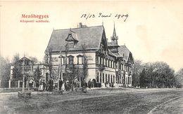 ALTE AK   MEZÖHEGYES / Ungarn  - Central Hotel -  1909 Beschriftet - Hongrie