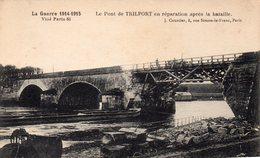 77 GUERRE 1914-1915 LE PONT DE TRILPORT EN REPARATION APRES LA BATAILLE - Montereau