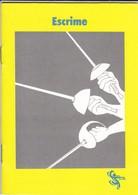 ESCRIME--petit Livret Sur L'escrime--voir 4 Scans - Fencing