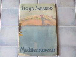 Lloys Sabaudo Mediterranean Tours Mai 1929 Paquebot - Publicités