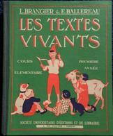 L. Brangier & E. Ballereau - Les Textes Vivants - Cours Élémentaire 1ere Année - Éditions SUDEL - ( 1954 ) . - Livres, BD, Revues
