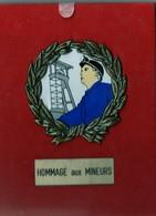 HOMMAGE AUX MINEURS . - Autres Collections