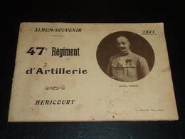 ALBUM SOUVENIR - 47° REGIMENT D'ARTILLERIE - HERICOURT 1921 - L.GUILLOT Editeur Rennes (AD) - Guerre, Militaire