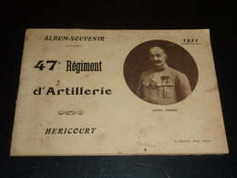 ALBUM SOUVENIR - 47° REGIMENT D'ARTILLERIE - HERICOURT 1921 - L.GUILLOT Editeur Rennes (AD) - War, Military