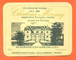 étiquette + Etq Dos De Vin Rouge De Tunisie Chateau Mornag 1989 Pitters à Lormont - 75 Cl - Vin De Pays D'Oc