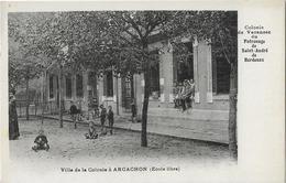 33 ARCACHON VILLA COLONIE PATRONAGE DE ST ANDRE DE BORDEAUX - Arcachon