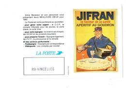 Petit Calendrier 1992 Publicité La Poste JIFRAN Facteur De La Santé Apéritif Au Goudron BOUTEILLE ALCOOL Dessin Danilo - Calendriers