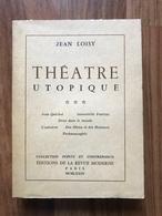 Théâtre Utopique - Jean Loisy - Dédicacé - Livres, BD, Revues