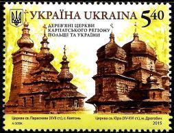 Ukraine - 2015 - UNESCO World Heritage - Wooden Churches In Poland And Ukraine - Mint Stamp - Ukraine