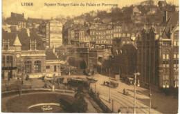 LIèGE  Square Notger Gare Du Palais St Pierreuse. - Liege