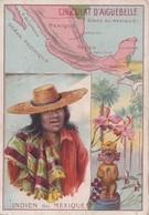 Vers 1910 INDIEN DU MEXIQUE ET EXPLICATIONS AU DOS (publicité Chocolat Aiguebelle) - Mexique