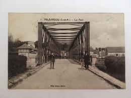Trilbardou - Le Pont - Andere Gemeenten