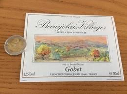 Etiquette De Vin Type 1 «BEAUJOLAIS VILLAGES - Gobet - Blaceret (69)» - Beaujolais
