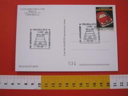 A.03 ITALIA ANNULLO - 2007 BIELLA CINQUANTENARIO FIAT 500 4° RADUNO AUTO AUTOMOBILE CAR - Automobili