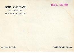 """BOULOGNE-BILLANCOURT (Hauts-de-Seine) - Carte De Visite - BOB CALFATI - Chef D'orchestre De La """"VILLA D'ESTE"""" - A Voir - Visiting Cards"""