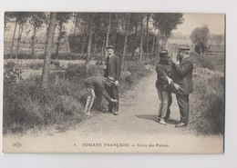 Douane Française - 1910 - Visite Des Piétons - Animée - Douane