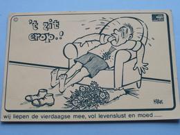 4 DAAGSE - 't Zit Erop .! Wij Liepen De Vierdaagse Mee, Vol Levenslust...  ( Verhees Stickers ) Anno 1978 ( Zie Foto ) ! - Nijmegen