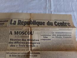 """Journal """" La République Du Centre """" Du 9 Et 10 Décembre 1945, """" Le Transfèrement Des Populations En Europe Centrale """" - Journaux - Quotidiens"""