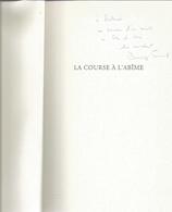 Dédicace De Dominique Fernandez - La Course À L'abîme - Livres, BD, Revues