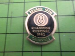 917 Pins Pin's / Rare & De Belle Qualité  THEME : SPORTS / BILLARD CLUB CHAMPION REGIONAL 1992 DAINVILLE - Billiards