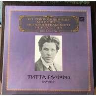 Titta Ruffo, Baritone: Verdi; Puccini; Gounod; Berlioz; Massenet; Schumann; Leoncavallo - Classical
