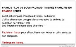 FRANCE - LOT DE SOUS FACIALE - 300 EUROS DE TIMBRES FRANÇAIS EN FRANCS NEUFS - Other