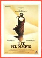 CINEMA-CARTOLINA MANIFESTO FILM-IL TE NEL DESERTO-DEBRA WINGER-JOHN MALKOVICH - Manifesti Su Carta