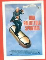 CINEMA-CARTOLINA MANIFESTO FILM-UNA PALLOTTOLA SPUNTATA-LESLIE NIELSEN -PRISCILLA PRESLEY-RICARDO MONTALBAN-G. KENNEDY - Manifesti Su Carta