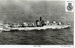 H.M.S Vigo - Guerre