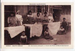 BRESIL     Missions Salésiennes    MATTO GROSSO   Instruction Ménagère à L'école Des Filles - Brazil
