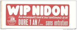 WIP NIDON / DURE 1 AN - Produits Ménagers